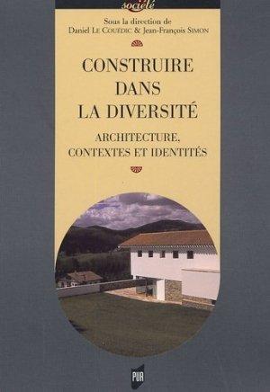 Construire dans la diversité. Architecture, contextes et identités - presses universitaires de rennes - 9782753501102 -
