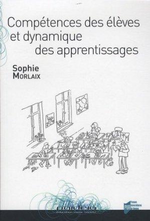 Compétences des élèves et dynamique des apprentissages - presses universitaires de rennes - 9782753509047 -