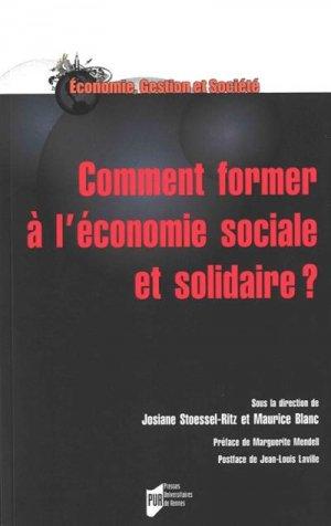Comment former à l'économie sociale et solidaire ? - presses universitaires de rennes - 9782753579163 -