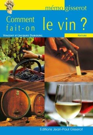 Comment fait-on le vin ? - gisserot - 9782755807745 -