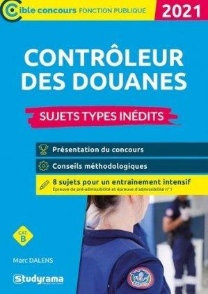 Contrôleur des douanes. Sujets types inédits, Edition 2021 - studyrama - 9782759044917 -