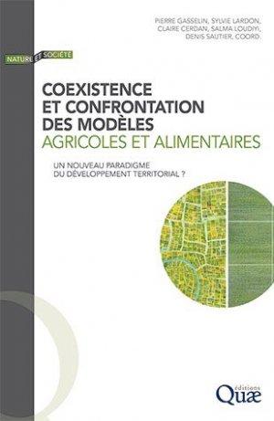 Coexistence et confrontation des modèles agricoles et alimentaires - quae - 9782759232420 -
