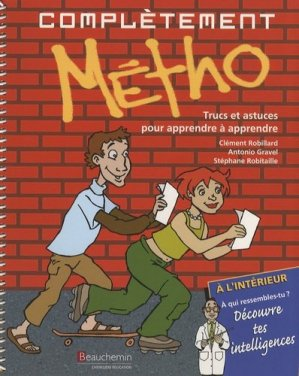 Complètement Métho - Beauchemin Chenelière Editeur - 9782761613514 -