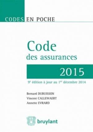 Code des assurances 2015. 9e édition - bruylant - 9782802749295 -