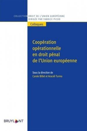 Coopération opérationnelle en droit pénal de l'UE - bruylant - 9782802764755 -