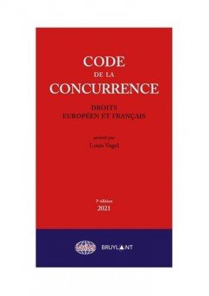 Code de la concurrence. Droits européen et français - bruylant - 9782802765141 -