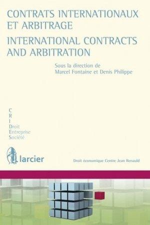 Contrats internationaux et arbitrage. Edition bilingue français-anglais - Larcier - 9782804468040 -