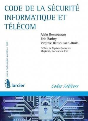 Code de la sécurité informatique et télécom - Larcier - 9782804489328 -