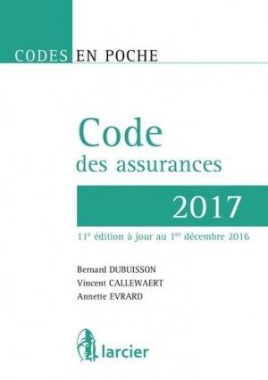 Code des assurances. A jour au 1er décembre 2016, Edition 2017 - Larcier - 9782804497330 -