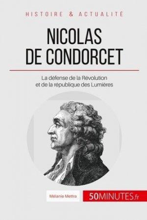 Condorcet, un mathématicien au service de la liberté - LePetitLittéraire - 9782806256560 -