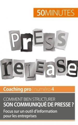 Comment bien structurer son communiqué de presse ? - 50 Minutes - 9782806263803 -