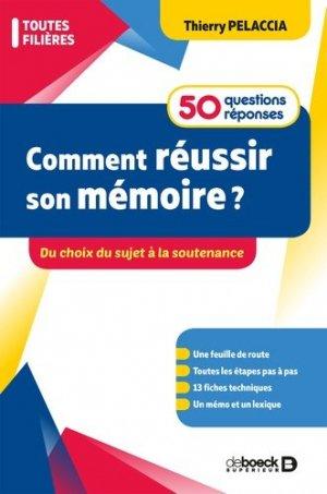 Comment réussir son mémoire ? 50 questions/réponses - De Boeck - 9782807324930 - livre médecine 2020, livres médicaux 2021, livres médicaux 2020, livre de médecine 2021