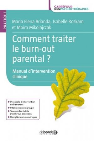 Comment traiter le burn-out parental ? - De Boeck - 9782807326804 -