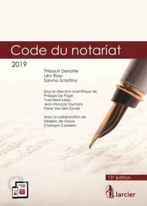 Code du notariat. 2 volumes, Edition 2019 - Éditions Larcier - 9782807911871 -