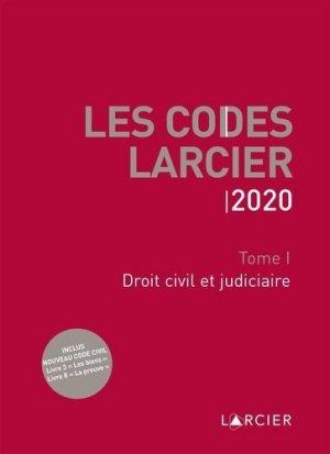 Code Larcier. Tome I, Droit civil et judiciaire, Edition 2020 - éditions larcier - 9782807920019 -
