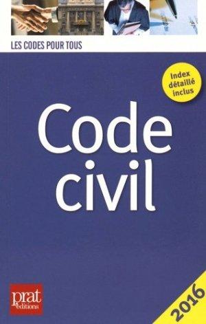 Code civil. Edition 2016 - Prat Editions - 9782809508192 -
