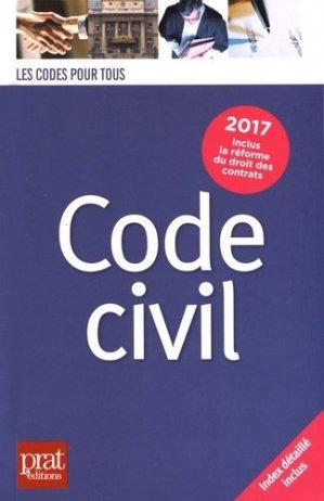 Code civil. Edition 2017 - Prat Editions - 9782809510683 -