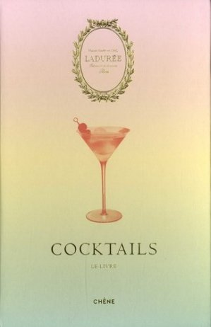 Cocktail by Ladurée - du chene - 9782812318962 -