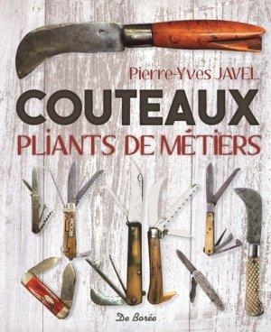 Couteaux pliants de métiers - De Borée - 9782812916724 - https://fr.calameo.com/read/004967773b9b649212fd0