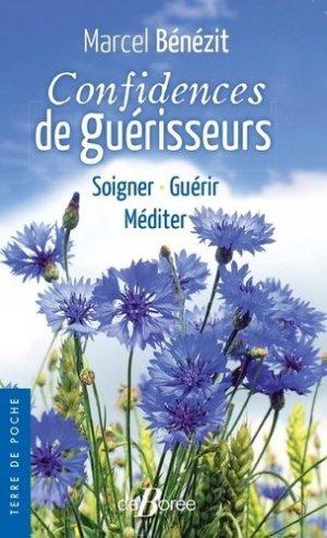 Confidences de guérisseurs - De Borée - 9782812931819 -