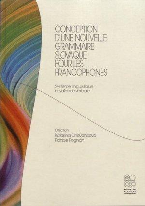 Conception d'une nouvelle grammaire slovaque pour les francophones - archives contemporaines - 9782813002907 -