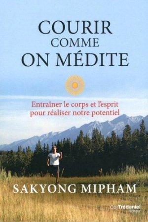 Courir comme on médite - tredaniel - 9782813214560 - https://fr.calameo.com/read/004967773b9b649212fd0