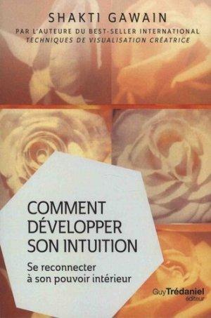 Comment développer son intuition - guy tredaniel editions - 9782813216526 -