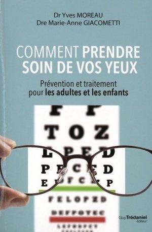 Comment prendre soins de vos yeux - guy trédaniel - 9782813220837