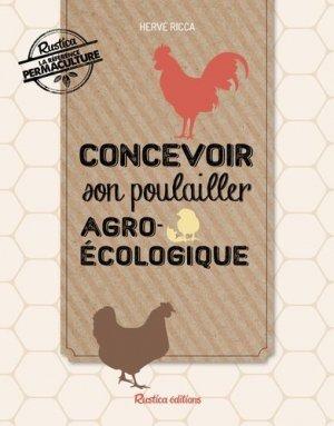 Concevoir son poulailler agroécologique - rustica - 9782815310727 -