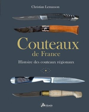 Couteaux de France - artemis - 9782816016017 -