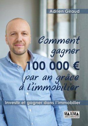 Comment gagner 100 000 euros par an ! - Maxima - 9782818808337 -