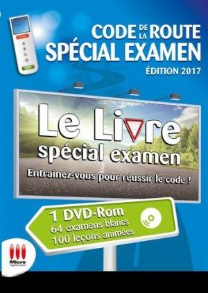 Code de la route spécial examen. Permis B, Edition 2017, avec 1 DVD - Micro Application Editions - 9782822404921 -