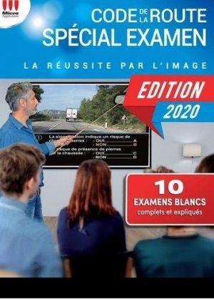 Code de la route spécial examen. La réussite par l'image, Edition 2020 - Micro Application Editions - 9782822406239 -