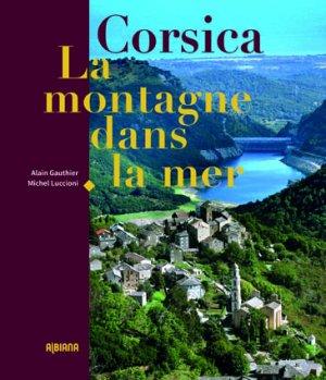 Corsica, la montagne dans la mer - albiana - 9782824109114 -