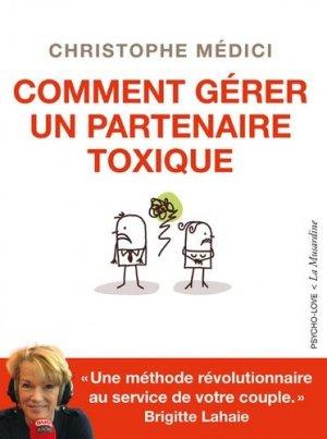 Comment gérer un partenaire toxique - la musardine - 9782842718183 -