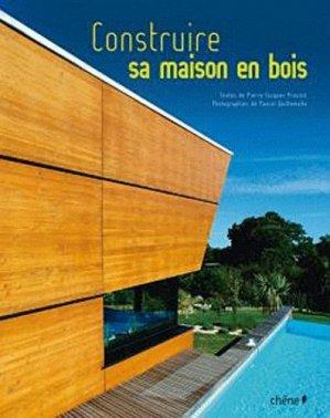 Construire sa maison en bois - du chene - 9782842779788 -