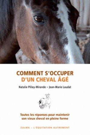 Comment s'occuper d'un cheval âgé - zulma - 9782843045868 -