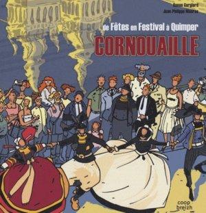 Cornouaille. De Fêtes en Festivals à Quimper - Coop Breizh - 9782843464270 -
