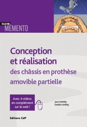 Conception et réalisation des chassis en prothèse amovible partielle - cdp - 9782843614040 -
