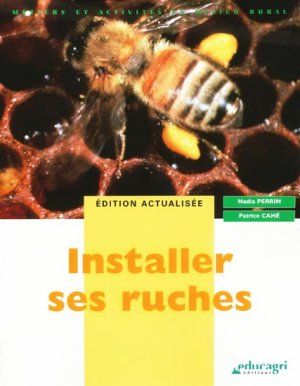 Installer ses ruches - educagri - 9782844447500 -