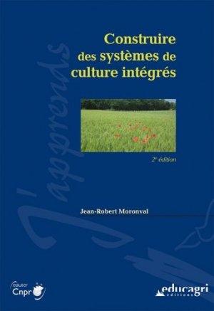 Construire des systèmes de culture intégrés - educagri - 9782844449900