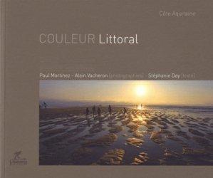 Couleur Littoral. Côte Aquitaine - Chamina - 9782844661814 -