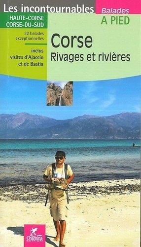 Corse. Rivages et rivières - Chamina - 9782844663139 -