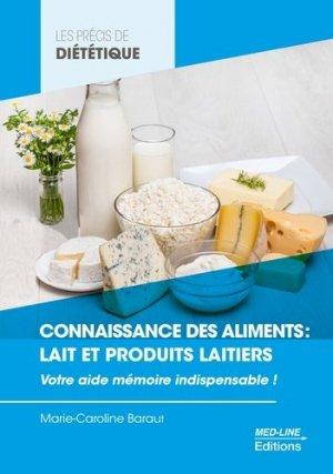 Connaissance des aliments : lait et produits laitiers - med-line - 9782846782395 -