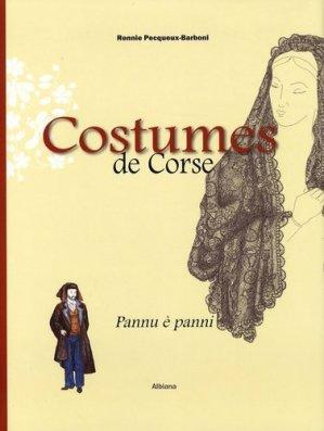 Costumes de Corse. Pannu è panni XVIe-XXe siècle - Albiana - 9782846981996 -