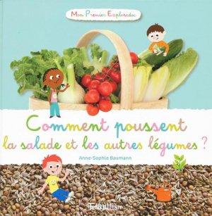 Comment poussent la salade et les autres légumes ? - tourbillon - 9782848015996 -