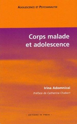 Corps malade et adolescence - in press - 9782848350578 -