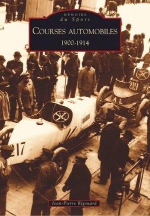 Courses automobiles 1900-1914 - alan sutton - 9782849101636 -