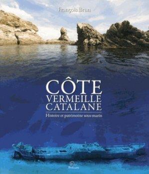 Côte vermeille catalane. Histoire et patrimoine sous-marin - trabucaire - 9782849741696 -