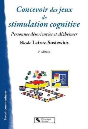 Concevoir des jeux de stimulation cognitive - Chronique Sociale - 9782850088933 -